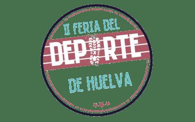 NOS SUMAMOS A LA II FERIA DEL DEPORTE DE HUELVA